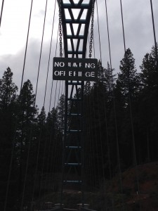 Love this sign on the bridge I walk daily...no jumping off allowed! We are crossing the bridge into the new. Once you set foot upon it, there is no turning back.